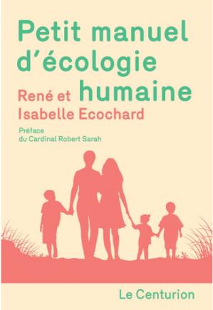 Petit manuel d'écologie humaine