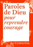 Paroles de Dieu pour reprendre courage