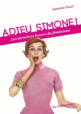 Adieu Simone! dans contrepoints.org